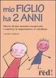 Cover of Mio figlio ha due anni