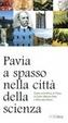 Cover of Pavia, a spasso nella città della scienza