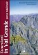 Cover of Escursioni in Val Grande Parco Nazionale alla scoperta della wilderness fra il lago Maggiore e l'Ossola