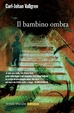 Cover of Il bambino ombra