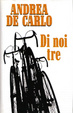 Cover of Di noi tre