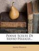 Cover of Poesie Scelte Di Silvio Pellico...