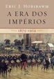 Cover of A ERA DOS IMPERIOS - 1875-1914