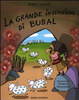 Cover of La grande invenzione di Bubal