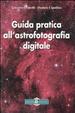 Cover of Guida pratica all'astrofotografia digitale