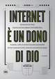 Cover of Internet è un dono di Dio