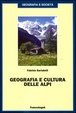 Cover of Geografia e cultura delle Alpi