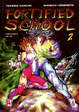 Cover of Fortified School 2