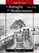 Cover of La battaglia del Mediterraneo