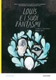 Cover of Louis e i suoi fantasmi