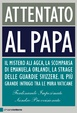 Cover of Attentato al Papa