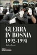 Cover of Guerra in Bosnia 1992-1995