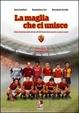 Cover of La maglia che ci unisce