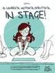 Cover of Io, laureata, motivata, sfruttata... In stage!