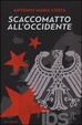 Cover of Scaccomatto all'Occidente