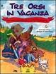 Cover of Tre orsi in vacanza