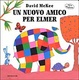 Cover of Un nuovo amico per Elmer