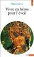 Cover of Vivre en héros pour l'éveil