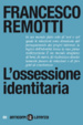 Cover of L'ossessione identitaria