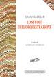 Cover of Lo studio dell'orchestrazione