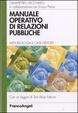 Cover of Manuale operativo di relazioni pubbliche. Metodologia e case history
