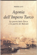 Cover of L'agonia dell'impero turco