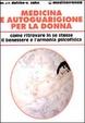 Cover of Medicina e autoguarigione per la donna