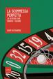 Cover of La scommessa perfetta