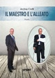Cover of Il maestro e l'alleato