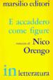 Cover of E accaddero come figure