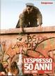 Cover of L'Espresso 50 anni - Vol. IV