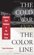 Cover of The Cold War and the Color Line