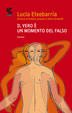 Cover of Il vero è un momento del falso