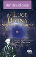 Cover of La luce divina non viene mai meno