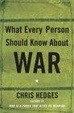 Cover of What Every Person Should Know About War