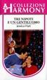 Cover of Tre nipoti e un gentiluomo