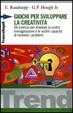 Cover of Giochi per sviluppare la creatività