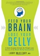 Cover of Feed Your Brain, Lose Your Belly