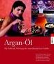 Cover of Argan-Öl. Die heilende Wirkung des marokkanischen Goldes