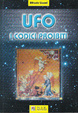 Cover of UFO i codici proibiti