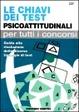 Cover of Le chiavi dei test psicoattitudinali per tutti i concorsi