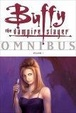 Cover of Buffy the Vampire Slayer Omnibus, Vol. 1