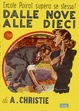 Cover of Dalle nove alle dieci