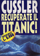 Cover of Recuperate il Titanic!