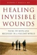 Cover of Healing Invisible Wounds