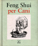 Cover of Feng shui per cani