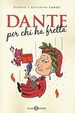 Cover of Dante per chi ha fretta