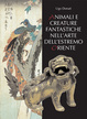 Cover of Animali e creature fantastiche nell'arte dell'Estremo Oriente