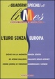 Cover of L'Euro senza Europa