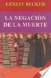 Cover of La negación de la muerte